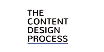 The Content Design Process
