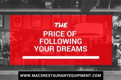 price of following your dreams